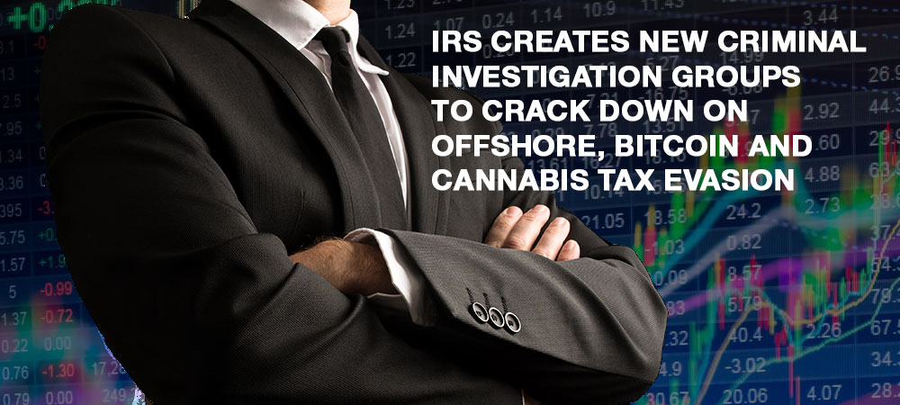 IRS offshore cannabis bitcoin investigation