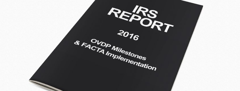 IRS Issues Fall 2016 Report Card On OVDP Milestones And FACTA Implementation