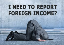 I need to report foreign income? FBAR