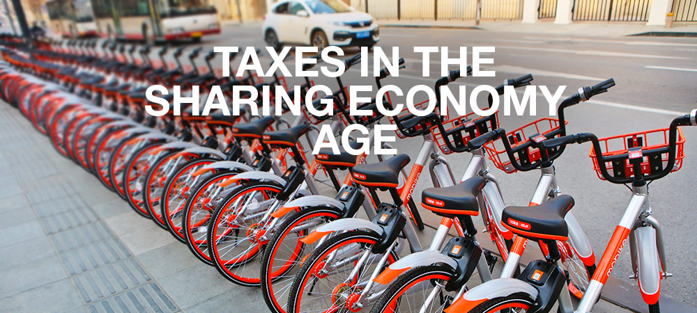 Tips For Taxpayers About The Sharing Economy And Taxes From renting spare rooms and vacation homes to car rides or using a bike…name a service and it's probably available through the sharing economy which is proliferating through many online platforms like Uber, Lyft and Airbnb.